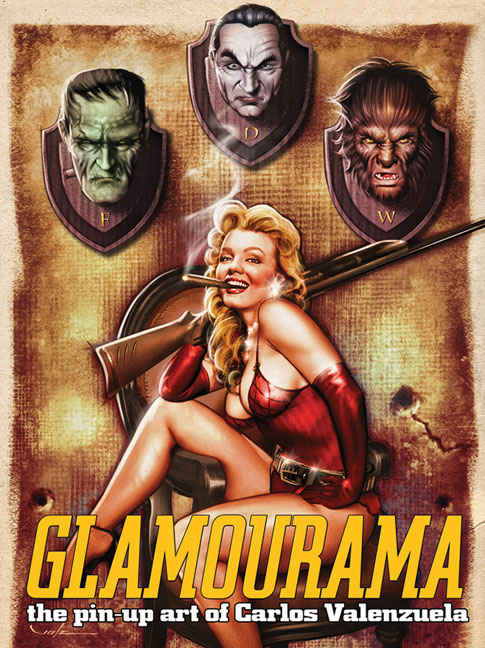 Glamourama - The Pin-Up Art of Carlos Valenzuela