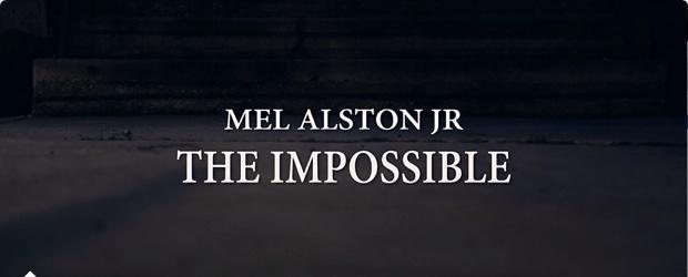 Mel Alston Jr - The ImpossiBle (OffiCial ViDeo) ft Jay Griffy Dakota Black & The Sound Barrier Exp