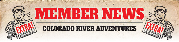 Colorado River Adventures - Member News