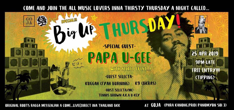 Bigup Thursday !! every Thursday at goja