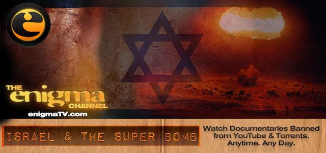 Israel and the Jewish Super Bomb
