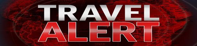 Travel Alert!