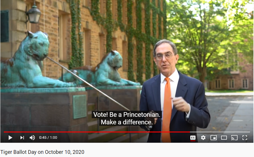 Screenshot from a Princeton University Youtube video for Tiger Ballot Day on Oct. 10, 2020. The video shows President Eisgruber encouraging Princetonians everywhere to live out the University's informal motto - in the nation's service and the service of humanity - by voting in the upcoming election.