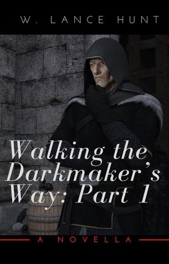 Cover of Walking the Darkmaker's Way: Part 1