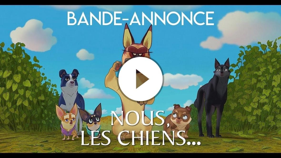 NOUS LES CHIENS - Bande-Annonce - Au cinéma le 22 Juin